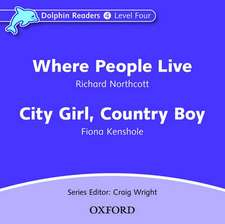 Dolphin Readers: Level 4: Where People Live & City Girl, Country Boy Audio CD