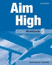 Aim High: Level 5: Workbook & CD-ROM: A new secondary course which helps students become successful, independent language learners.