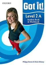Got it! Level 2 Student Book A and Workbook with CD-ROM: A four-level American English course for teenage learners