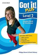 Got It! Plus: Level 2: Student Pack: A four-level American English course for teenage learners