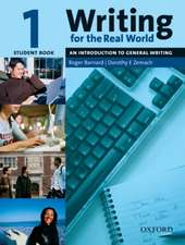Writing for the Real World 1: Student Book