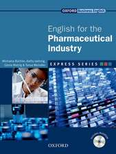 Express Series English for the Pharmaceutical Industry: A short, specialist English course.