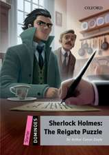 Dominoes: Starter: Sherlock Holmes: The Reigate Puzzle Audio Pack