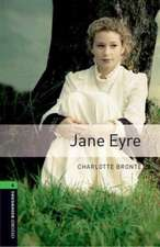 Oxford Bookworms Library: Level 6:: Jane Eyre