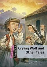 Dominoes: Quick Starter: Crying Wolf and Other Tales Audio Pack