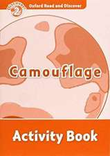 Oxford Read and Discover: Level 2: Camouflage Activity Book