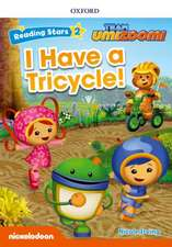 Reading Stars: Level 2: Have a Tricycle!