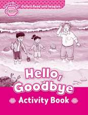 Oxford Read and Imagine: Starter: Hello, Goodbye Activity Book