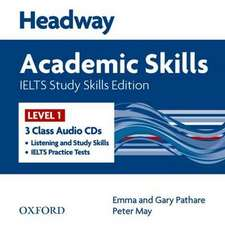 Headway Academic Skills IELTS Study Skills Edition: Class Audio CDs