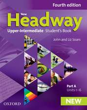 New Headway: Upper-Intermediate: Student's Book A: The world's most trusted English course