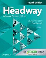 New Headway: Advanced C1: Workbook + iChecker with Key: The world's most trusted English course