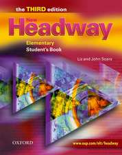 New Headway: Elementary Third Edition: Student's Book: Six-level general English course for adults