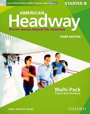 American Headway: Starter: Multi-Pack B with Online Skills and iChecker: Proven Success beyond the classroom