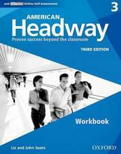 American Headway: Three: Workbook with iChecker: Proven Success beyond the classroom