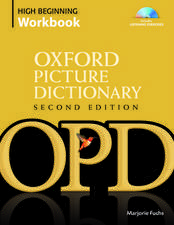 Oxford Picture Dictionary Second Edition: High Beginning Workbook
