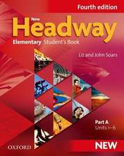 New Headway: Elementary A1 - A2: Student's Book A: The world's most trusted English course