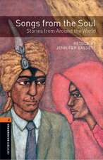 Oxford Bookworms Library: Level 2:: Songs from the Soul: Stories from Around the World audio CD pack