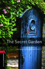 Oxford Bookworms Library: Level 3:: The Secret Garden