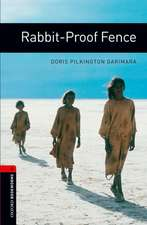 Oxford Bookworms Library: Level 3:: Rabbit-Proof Fence