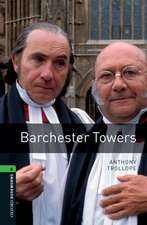 Oxford Bookworms Library: Level 6:: Barchester Towers