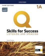 Q: Skills for Success: Level 1: Listening and Speaking Split Student Book A with iQ Online Practice