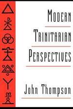 Modern Trinitarian Perspectives