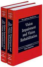 The Lighthouse Handbook on Vision Impairment and Vision Rehabilitation: Two-volume set