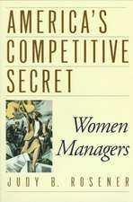 America's Competitive Secret: Women Managers