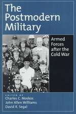 The Postmodern Military: Armed Forces After the Cold War
