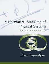 Mathematical Modeling of Physical Systems: An Introduction