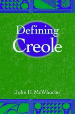 Defining Creole