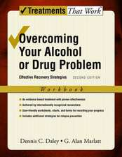 Overcoming Your Alcohol or Drug Problem: Effective Recovery Strategies, Workbook
