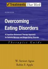 Overcoming Eating Disorders: A Cognitive-Behavioral Therapy Approach for Bulimia Nervosa and Binge-Eating Disorder, Therapist Guide