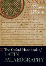 The Oxford Handbook of Latin Palaeography