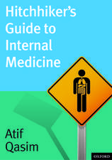 Hitchhiker's Guide to Internal Medicine