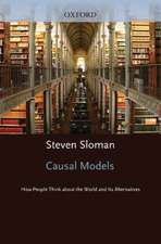 Casual Models: How People Think About the World and Its Alternatives