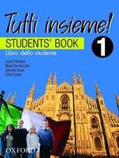 TUTTI insieme!: 1: Students' Book: Libro dello studente
