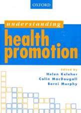 Understanding Health Promotion