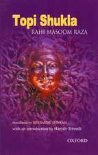 Topi Shukla: Translated by Meenakshi Shivram and Introduction by Harish Trivedi