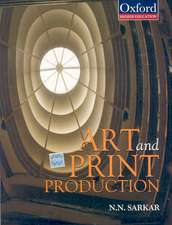 Art and Print Production: Concept, Technology and Application