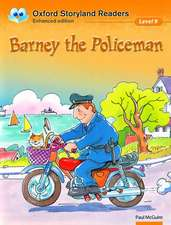 Oxford Storyland Readers Level 9: Barney the Policeman