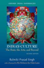 India's Culture the State, the Arts, and Beyond, Second Edition:  Comparative Perspectives on Transparency and Good Governance