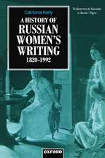 A History of Russian Women's Writing 1820-1992