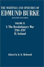 The Writings and Speeches of Edmund Burke: Volume III: Party, Parliament, and the American War 1774-1780