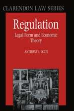 Regulation: Legal Form and Economic Theory
