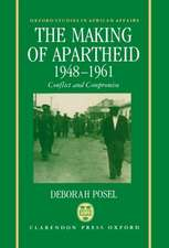 The Making of Apartheid, 1948-1961: Conflict and Compromise