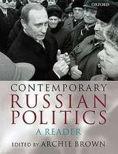 Contemporary Russian Politics: A Reader