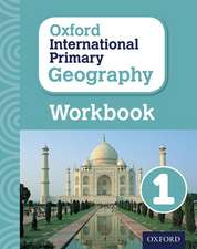 Oxford International Primary Geography: Workbook 1