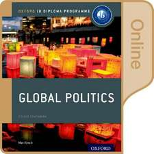 IB Global Politics Online Course Book: Oxford IB Diploma Programme