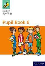 Nelson Spelling Pupil Book 6 Pack of 15